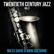 Twentieth Century Jazz Vol.2 Miles Davis & John Coltrane