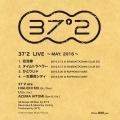 37°2 LIVE ~MAY.2016~(24bit/48kHz)