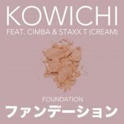ファンデーション (feat. CIMBA & Staxx T)
