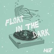 Float in the Dark