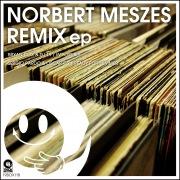 Norbert Meszes Remix EP