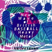 New Wave of British BASEBALL Heavy Metal