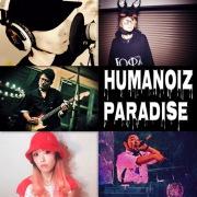 HUMANOIZ PARADISE