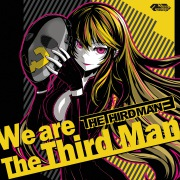We are The Third Man -Special Edition-