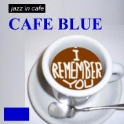 ジャズ イン カフェ ブルー