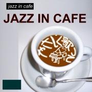 ジャズ イン カフェ やさしく歌って