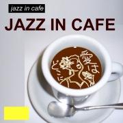 ジャズ イン カフェ 愛はどこに