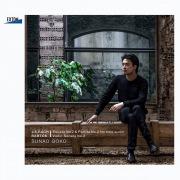J.S.バッハ:無伴奏ヴァイオリン・ソナタNo. 2&パルティータNo. 2、バルトーク:ヴァイオリン・ソナタNo. 2