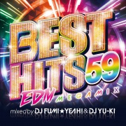 BEST HITS 59  Megamix mixed by DJ FUMI★YEAH! & DJ YU-KI