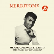Merritone Rock Steady 2: This Music Got Soul 1966-1967