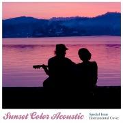 Sunset Color Acoustic 特別編(アコースティック・ギターで聴く洋楽ヒッツ)