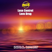 Lose control / Love Drug