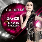 Calabria 2017 (feat.Gamze)[Harun Erkezen Mix]