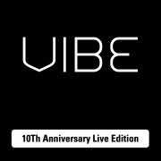 VIBE 10Th Anniversary Live Edition