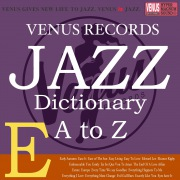Jazz Dictionary E