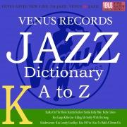 Jazz Dictionary K