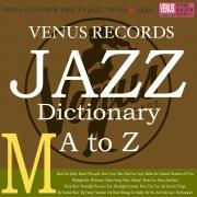 Jazz Dictionary M