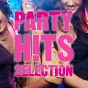 PARTY HITS SELECTION  - パーティーに!ドライブに!作業用に!洋楽ヒット総まとめ! -