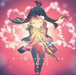 TVアニメ「リトルウィッチアカデミア」第2クールオープニングテーマ「MIND CONDUCTOR」