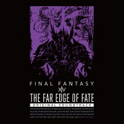 THE FAR EDGE OF FATE:FINAL FANTASY XIV Original Soundtrack