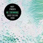 Me Swimming (Ghost Culture Remix)