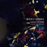 NIGHT SPHERE -Live at Jazz Bar Sea-