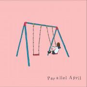 Parallel April / 雨の日