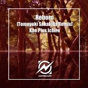 Reborn (Tomoyuki Sakakida Remix)