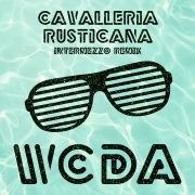 Cavalleria Rusticana (Intermezzo Remix)