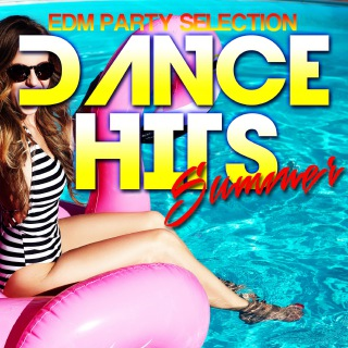 SUMMER DANCE HITS -EDM PARTY SELECTION-