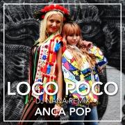 Loco Poco [DJ NANA Remix]