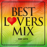 BEST LOVERS MIX〜One Love〜