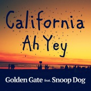 California Ah Yey (feat. Snoop Dogg)