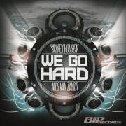 We Go Hard [Original Extended Mix]