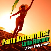 Party Anthem Hits! Latin Flavour Vol.1