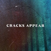 Cracks Appear