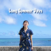 Long Summer Days ~Episode.2出会い~