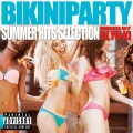 BIKINI PARTY  MIXED BY DJ YU-KI