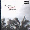 Good Times (Remix) feat. BANKROLL