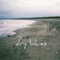 dry blues
