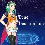 True Destination feat.GUMI