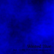 Wasted Blue feat.GUMI