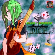 DICE feat.GUMI