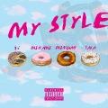 MY STYLE (feat. Minchanbaby & WillyWonka)