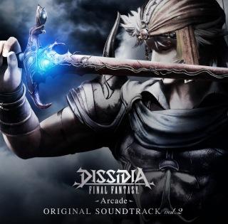 DISSIDIA FINAL FANTASY -Arcade- Original Soundtrack vol.2