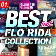 BEST feat. -FLO RIDA COLLECTION 01-