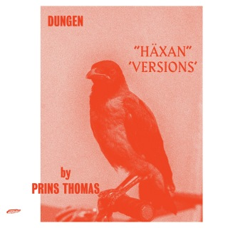Haxan (Versions by Prins Thomas)