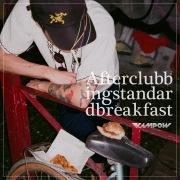 After Clubbing Standard Breakfast