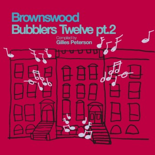 Brownswood Bubblers Twelve pt. 2