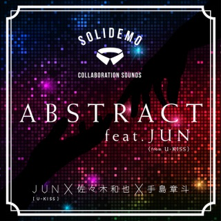 ABSTRACT feat.JUN(from U-KISS)